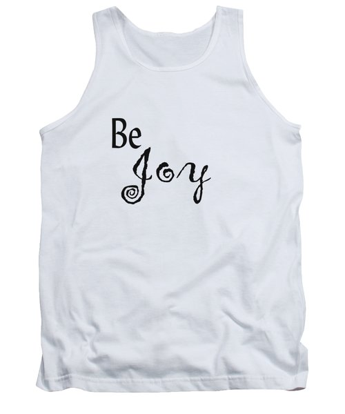 Be Joy Tank Top