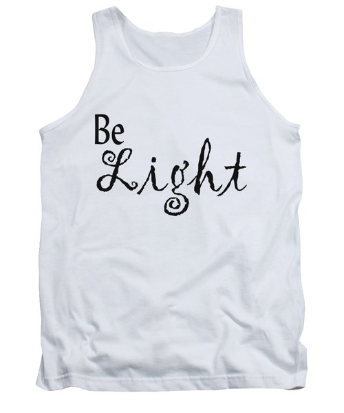 Be Light Tank Top