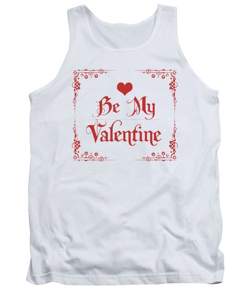 Be My Valentine Tank Top