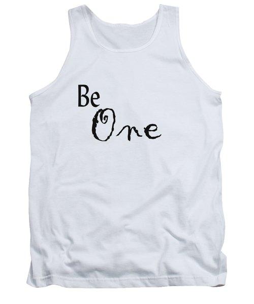 Be One Tank Top by Kerri Mortenson