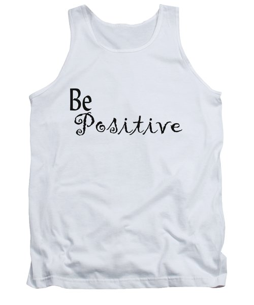 Be Positive Tank Top