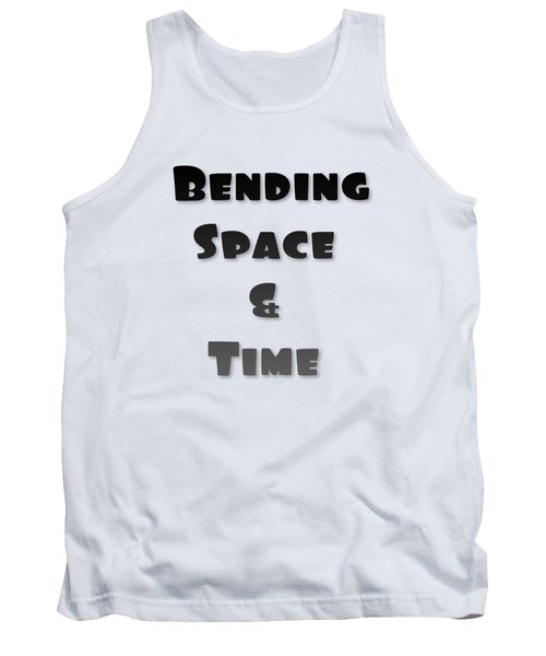 Bend Space And Time Tank Top