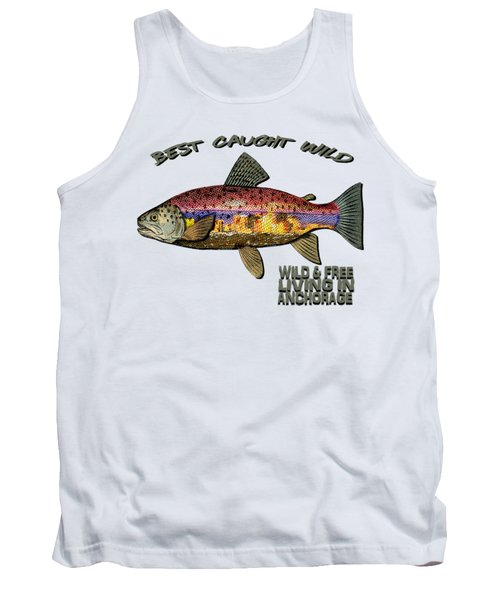 Fishing - Best Caught Wild - On Light No Hat Tank Top by Elaine Ossipov