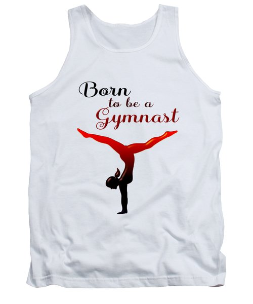Born To Be A Gymnast Tank Top