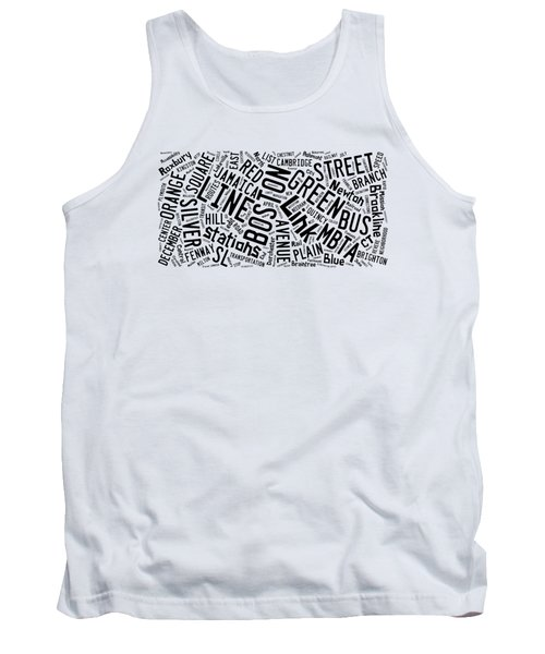 Boston Subway Or T Stops Word Cloud Tank Top by Edward Fielding