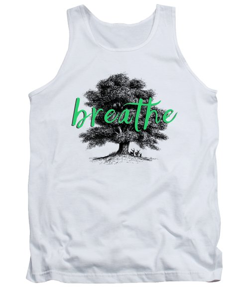 Breathe Shirt Tank Top