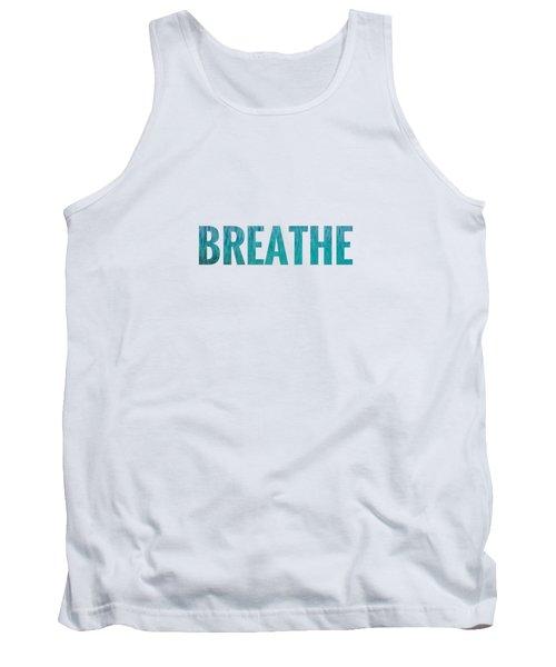 Breathe White Background Tank Top