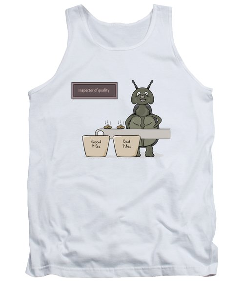 Bug As A Inspector Of Quality Tank Top