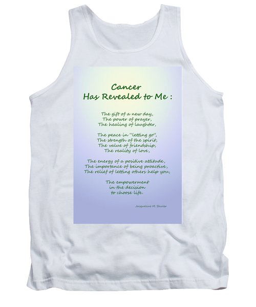 Cancer Has Revealed To Me Tank Top