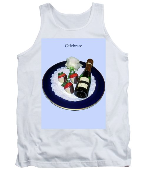 Tank Top featuring the photograph Celebrate  by Sally Weigand