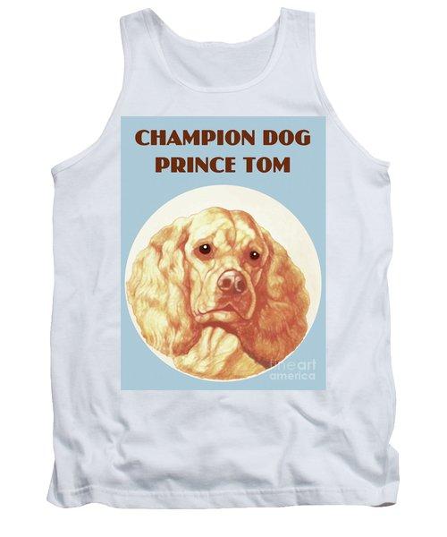 Champion Dog Prince Tom Tank Top