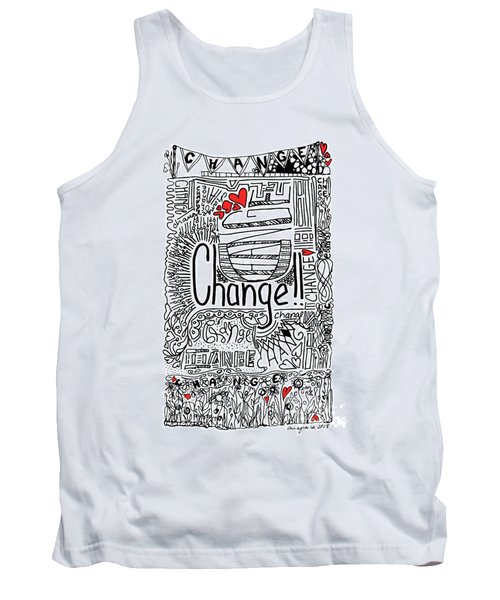 Change - Motivational Drawing Tank Top