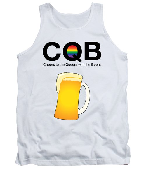 Cheers To The Queers With The Beers Tank Top