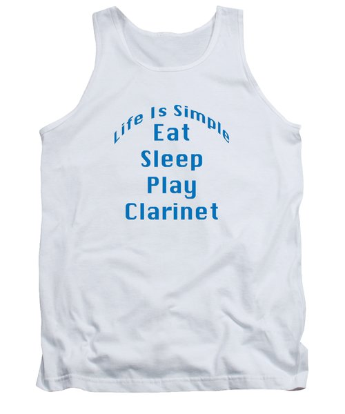 Clarinet Eat Sleep Play Clarinet 5512.02 Tank Top by M K  Miller