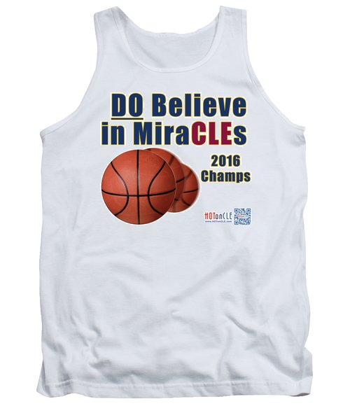 Cleveland Basketball 2016 Champs Believe In Miracles Tank Top