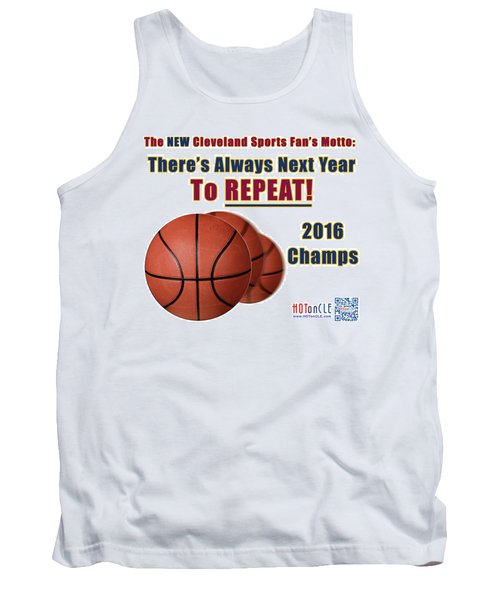 Cleveland Basketball 2016 Champs New Motto Tank Top