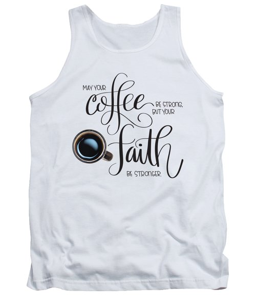 Coffee And Faith Tank Top