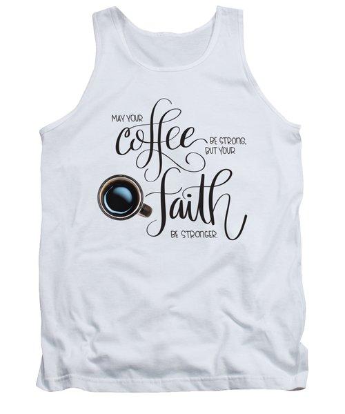 Coffee And Faith Tank Top