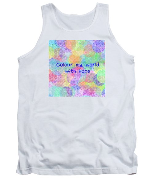 Colour My World With Hope Tank Top