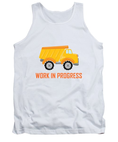 Construction Zone - Dump Truck Work In Progress Gifts - Yellow Background Tank Top