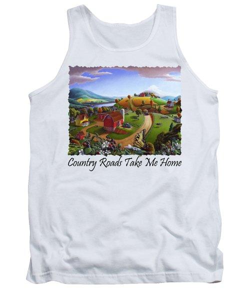 Country Roads Take Me Home T Shirt - Appalachian Blackberry Patch Rural Farm Landscape Tank Top