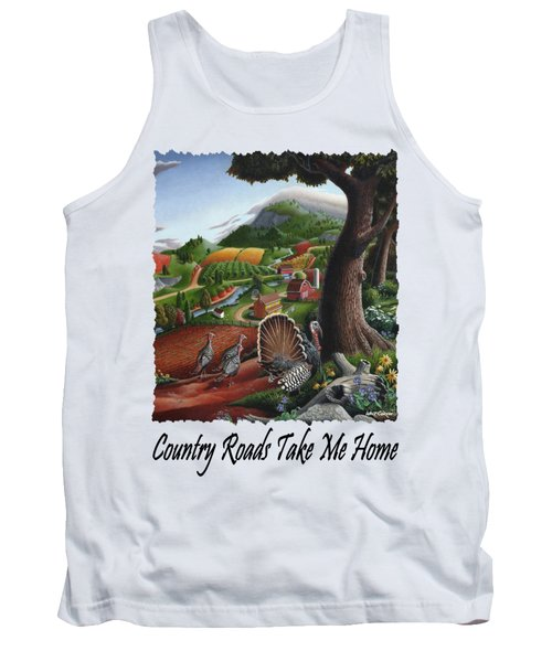 Country Roads Take Me Home - Turkeys In The Hills Country Landscape 2 Tank Top by Walt Curlee