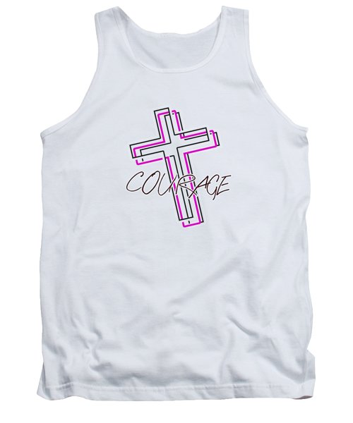 Courage And The Cross N Tank Top