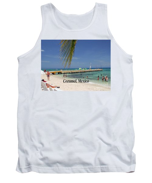 Tank Top featuring the photograph Cozumel Mexico by Gary Wonning