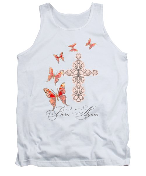 Cross Born Again Christian Inspirational Butterfly Butterflies Tank Top by Audrey Jeanne Roberts