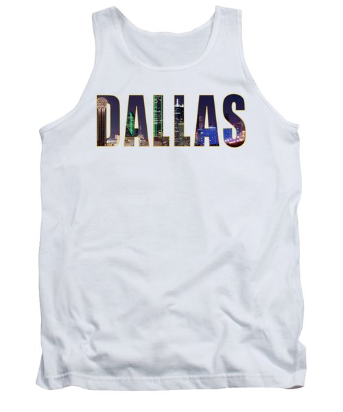 Dallas Letters Transparency 013018 Tank Top