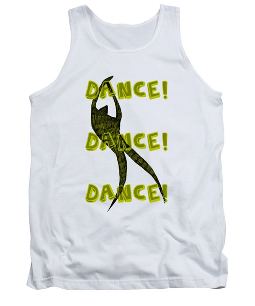 Dance Dance Dance Tank Top by Michelle Calkins