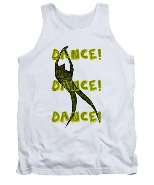 Dance Dance Dance Tank Top
