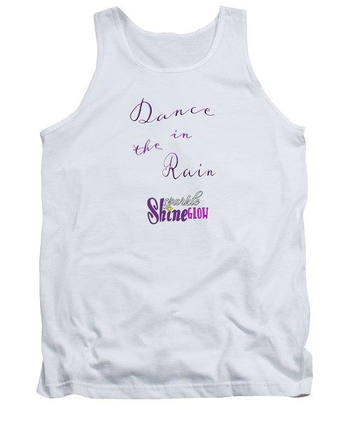 Dance In The Rain Tank Top