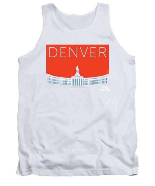 Denver City And County Bldg/orange Tank Top