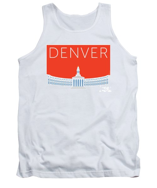 Denver City And County Bldg/orange Tank Top