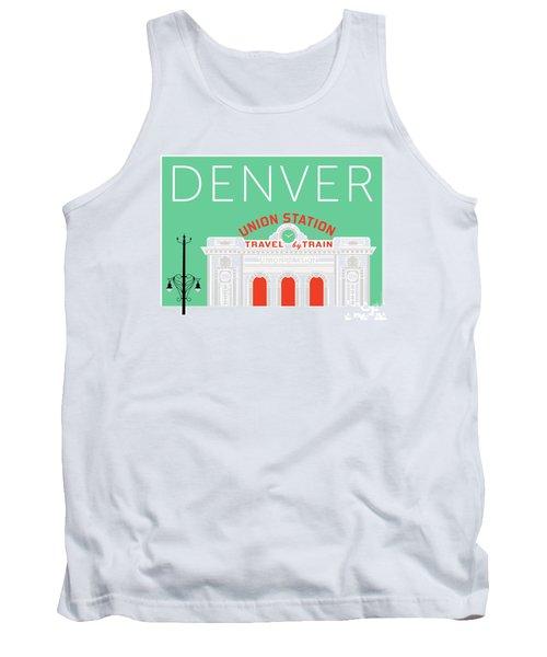 Denver Union Station/aqua Tank Top