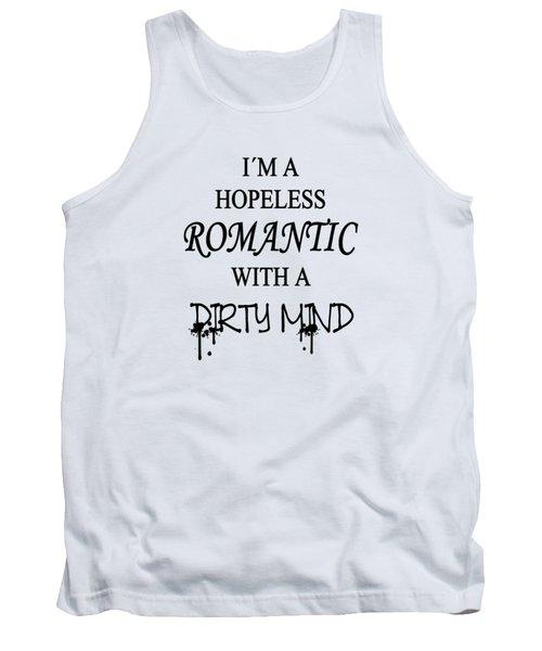 Dirty Romantic Tank Top