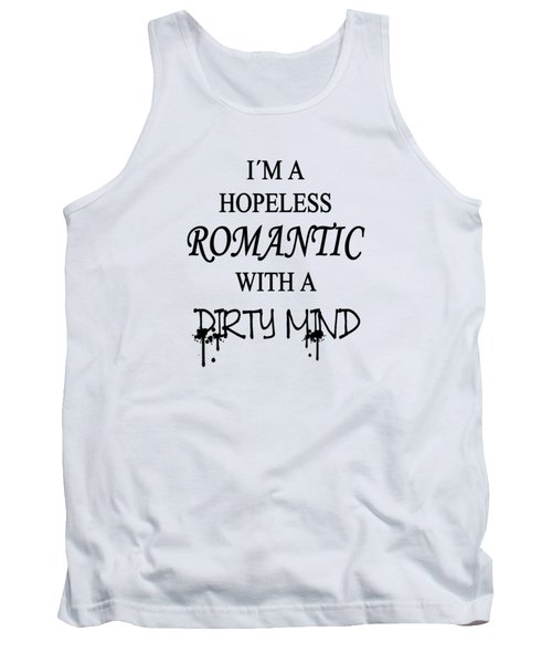 Dirty Romantic Tank Top