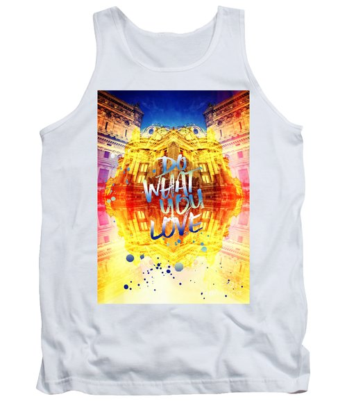 Do What You Love Paris Music Opera Garnier  Tank Top
