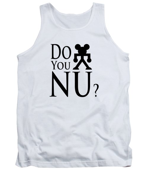 Do You Nu Blacktxt Tank Top