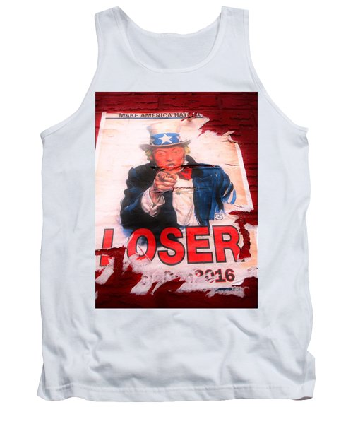 Donald Trump Loser Or Winner  Tank Top by Funkpix Photo Hunter