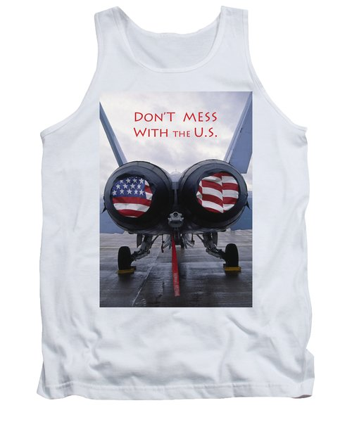 Don't Mess With The U. S. Tank Top