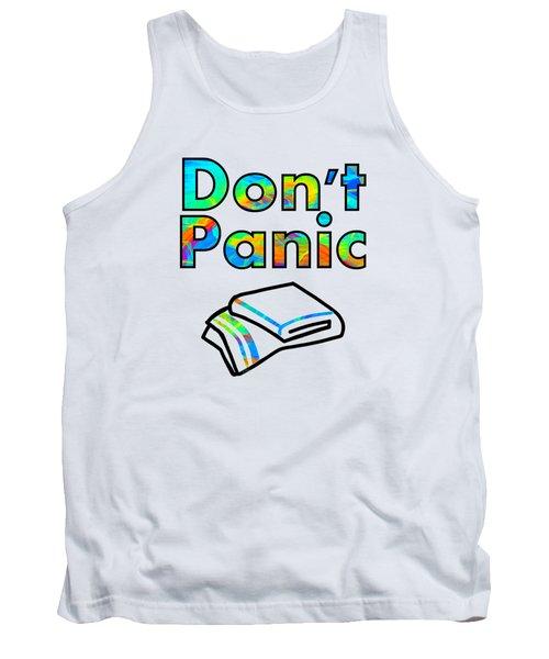 Don't Panic Tank Top