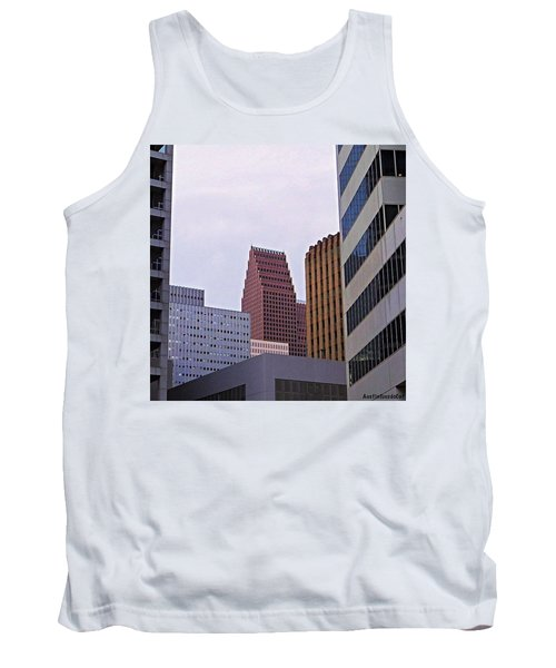 #downtown #houston On A Gloomy Cold Tank Top