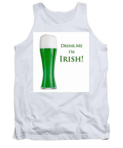 Drink Me I'm Irish Tank Top