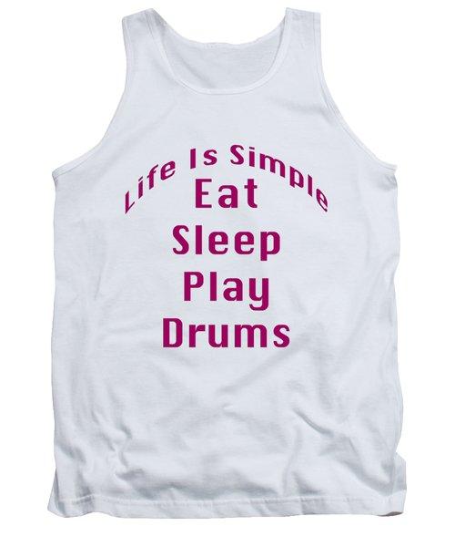 Drums Eat Sleep Play Drums 5514.02 Tank Top by M K  Miller