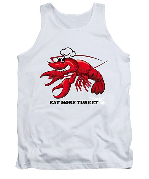 Tank Top featuring the photograph Eat More Turkey by Marty Saccone