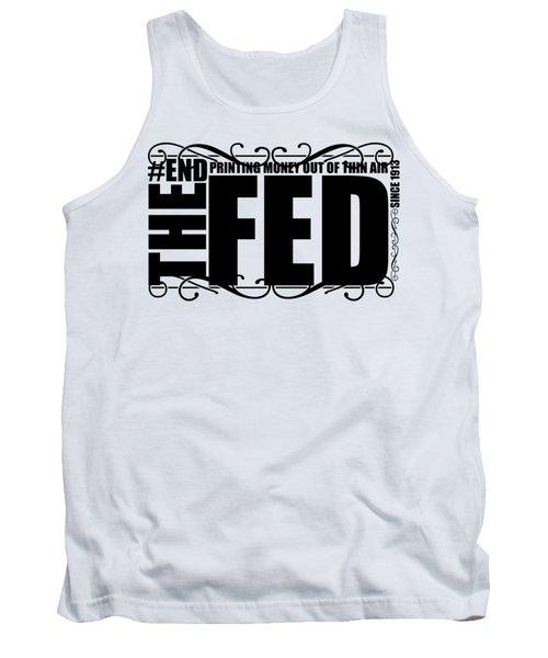 #endthefed Tank Top