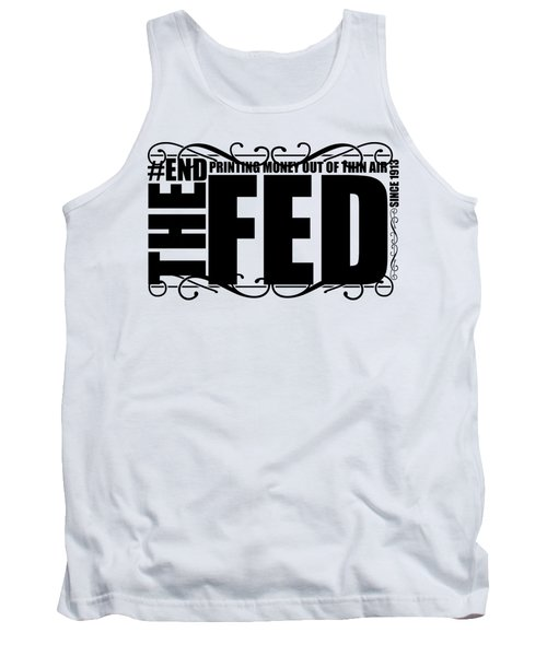 #endthefed Tank Top