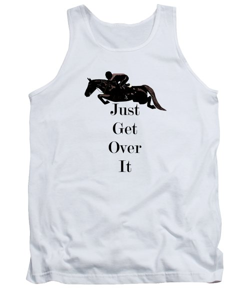 Just Get Over It Horse Jumper Tank Top